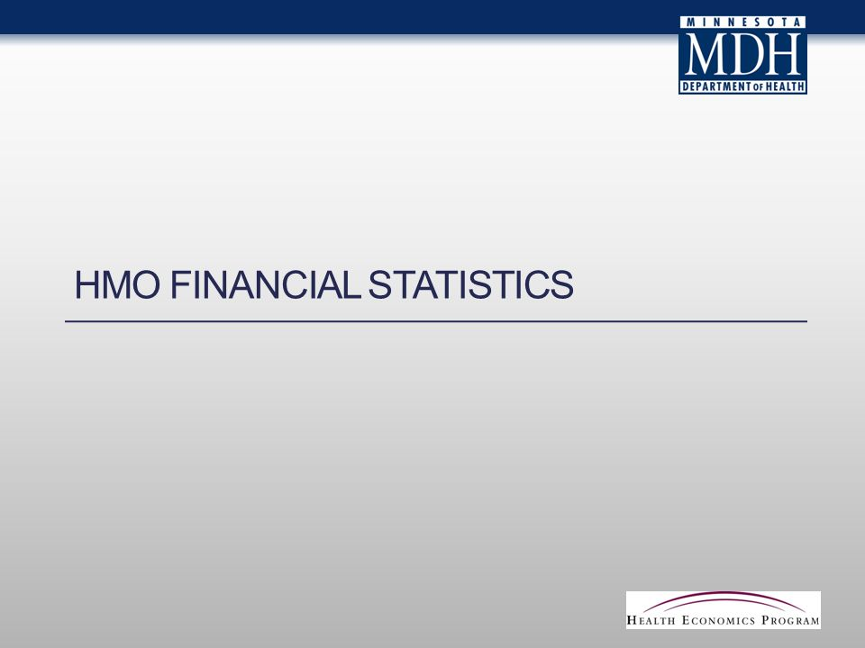 HMO FINANCIAL STATISTICS