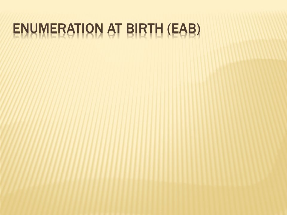 EAB allows parents to complete applications for SSNs for their newborns as part of the hospital birth registration process:Hospitals collect the data necessary for enumeration and send it to their State vital records agencies, which then transmit the information to SSA.
