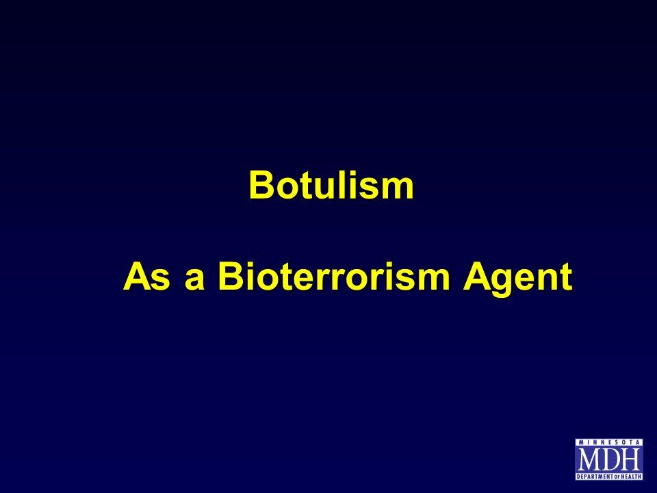 Botulism As a Bioterrorism Agent