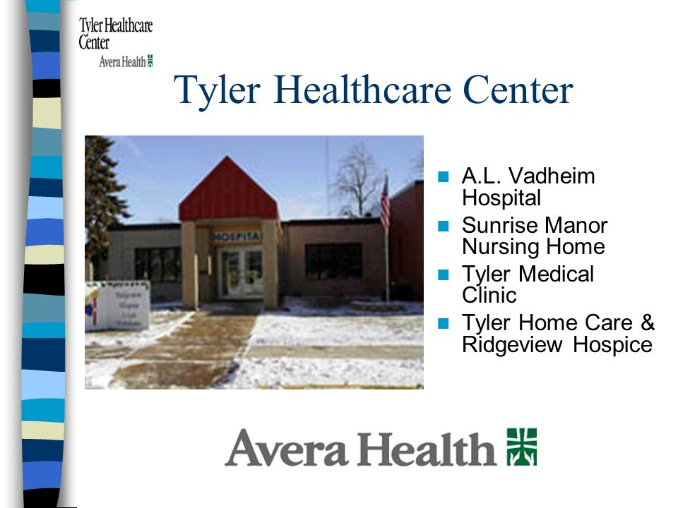Tyler Healthcare Center A.L.