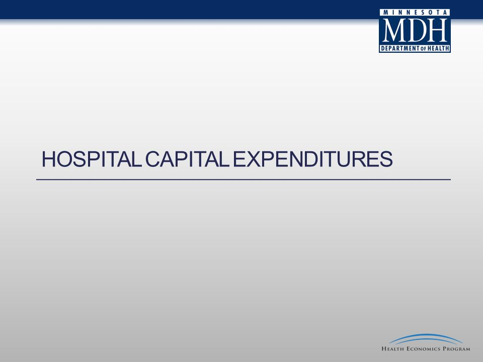 HOSPITAL CAPITAL EXPENDITURES