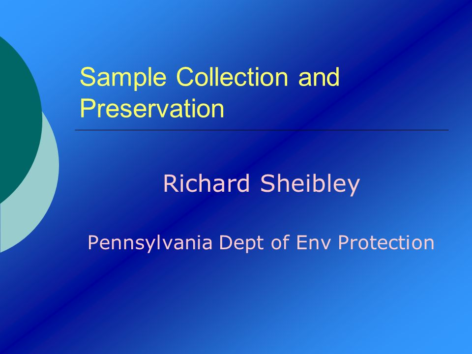 Sample Collection & Preservation Entry Point Representative Composite Total Activity