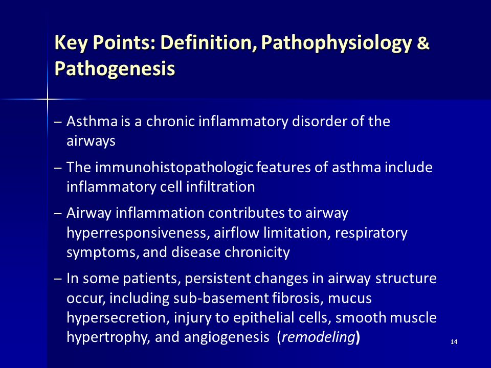 14 – Asthma is a chronic inflammatory disorder of the airways – The immunohistopathologic features of asthma include inflammatory cell infiltration –