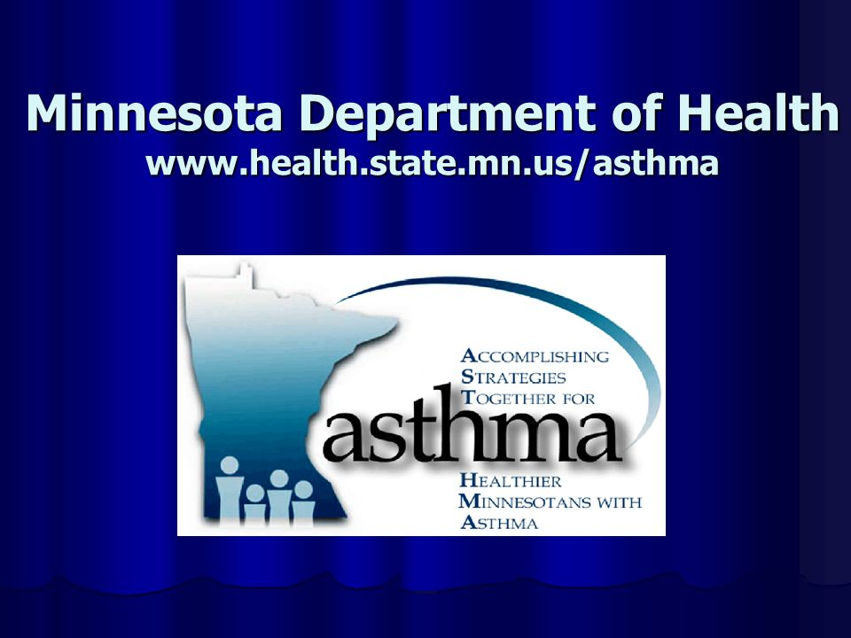 Minnesota Department of Health www.health.state.mn.us/asthma