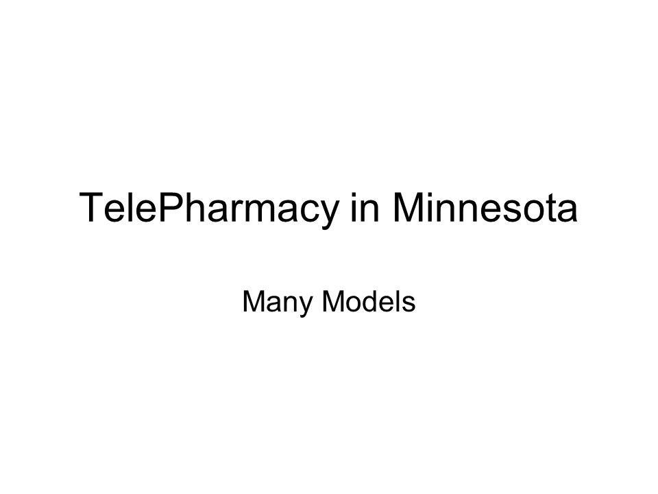 TelePharmacy in Minnesota Many Models
