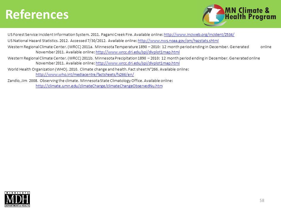 References US Forest Service Incident Information System.