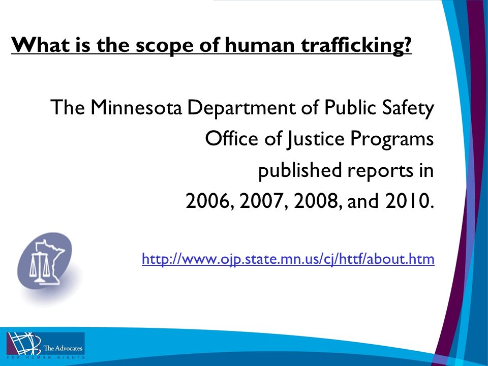 What is the scope of human trafficking.