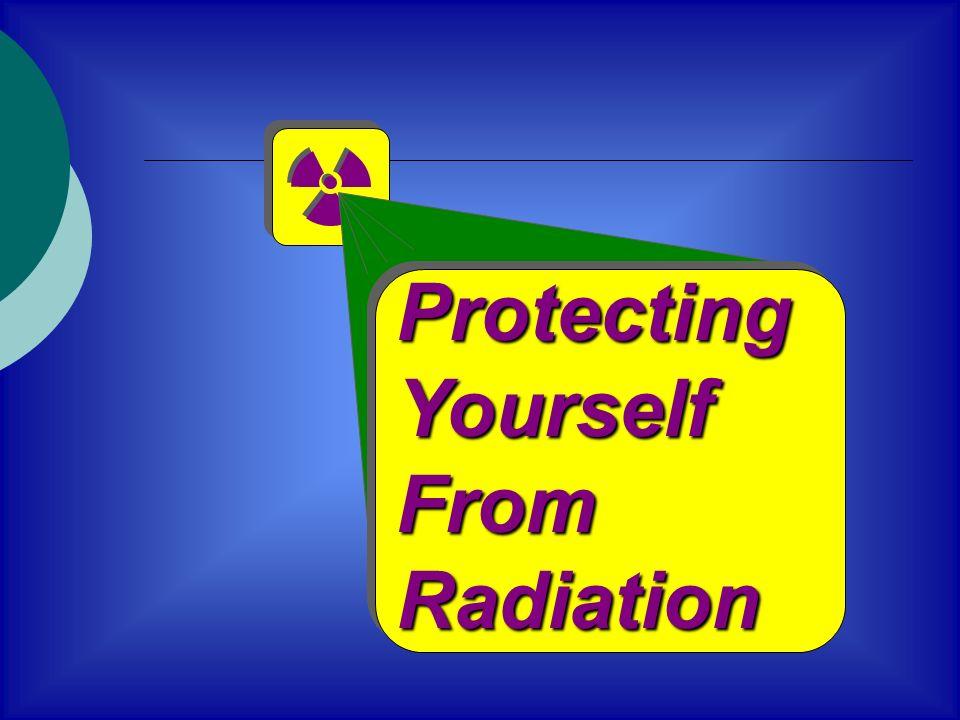ProtectingYourselfFromRadiation