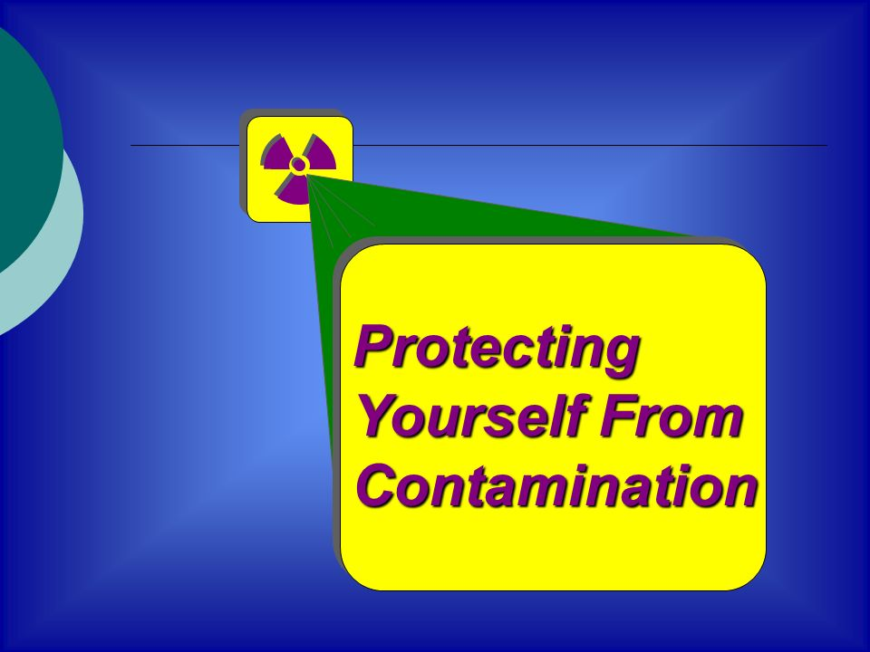 Protecting Yourself From Contamination