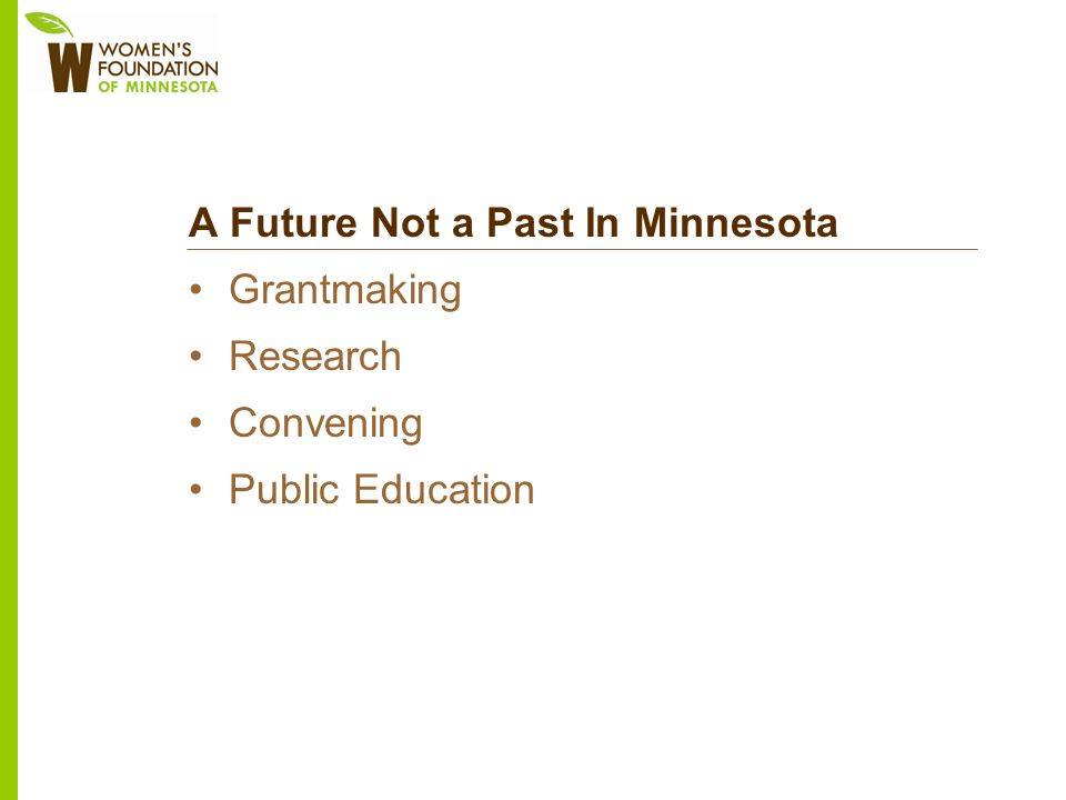 A Future Not a Past In Minnesota Grantmaking Research Convening Public Education