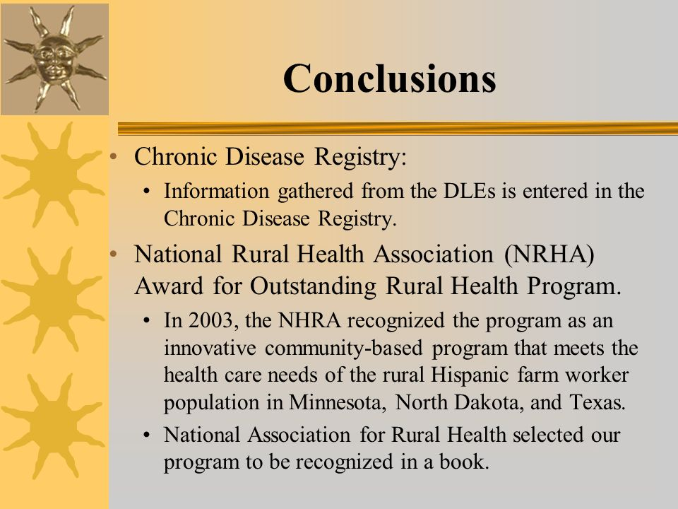 Conclusions Chronic Disease Registry: Information gathered from the DLEs is entered in the Chronic Disease Registry.