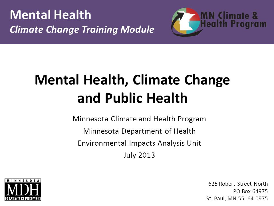 Mental Health Climate Change Training Module 625 Robert Street North PO Box 64975 St.