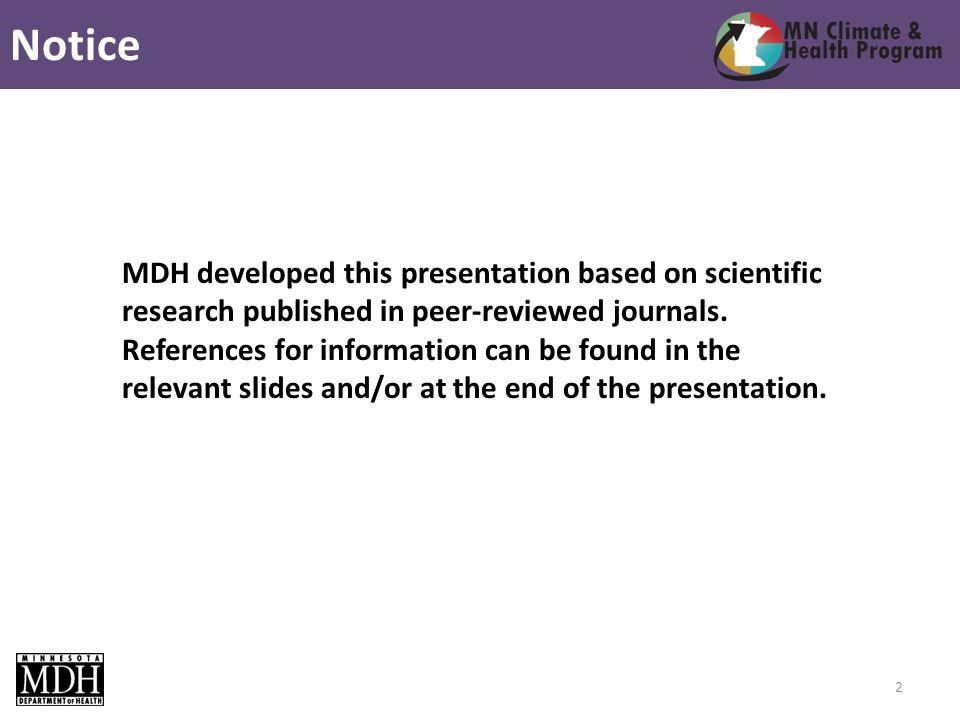 MDH developed this presentation based on scientific research published in peer-reviewed journals.