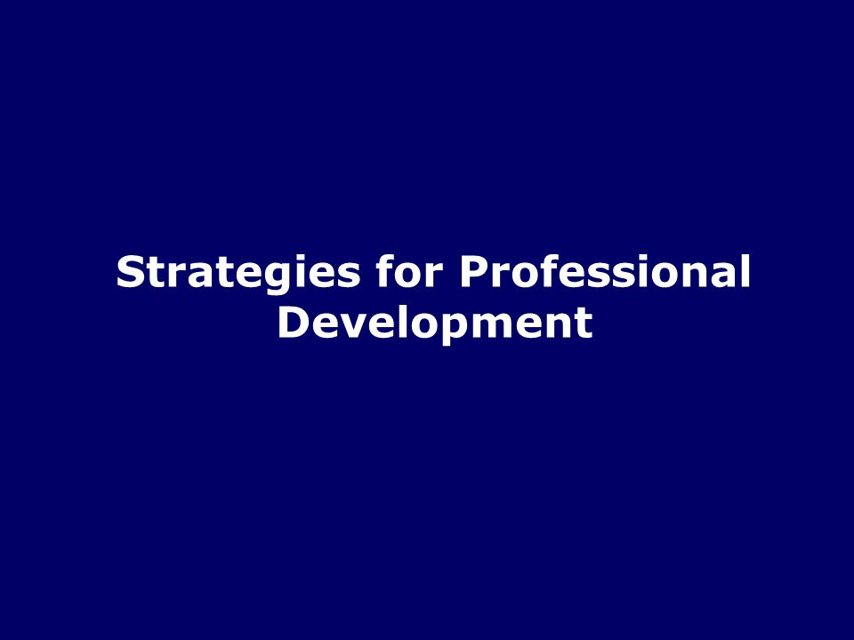Strategies for Professional Development