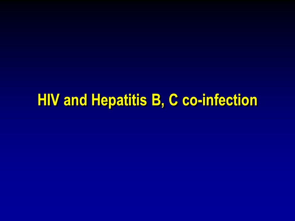 HIV and Hepatitis B, C co-infection