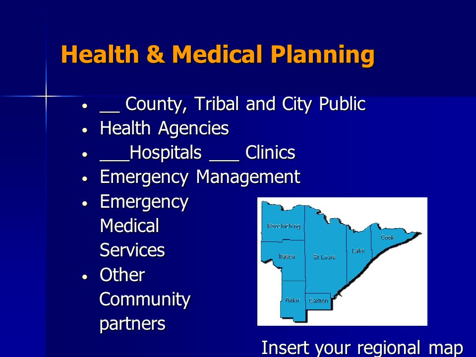 Health & Medical Planning __ County, Tribal and City Public __ County, Tribal and City Public Health Agencies Health Agencies ___Hospitals ___ Clinics