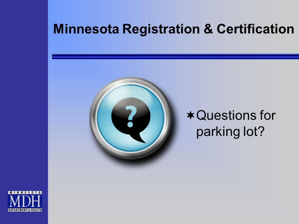 Minnesota Registration & Certification Questions for parking lot