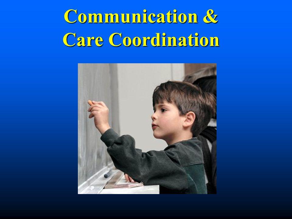 Communication & Care Coordination