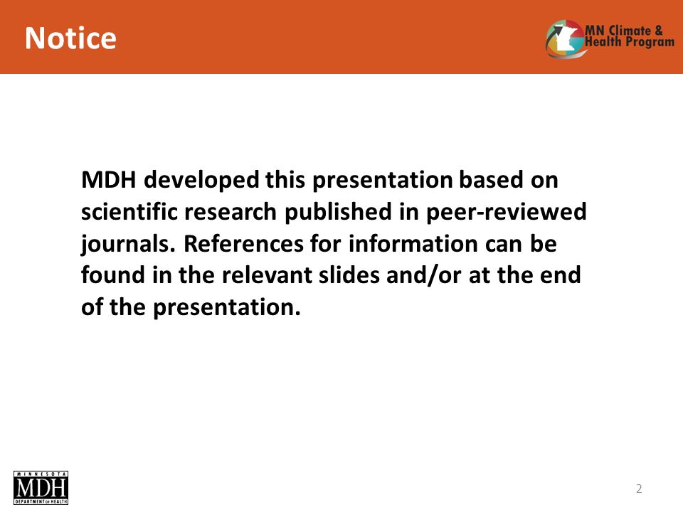 2 MDH developed this presentation based on scientific research published in peer-reviewed journals. References for information can be found in the rel
