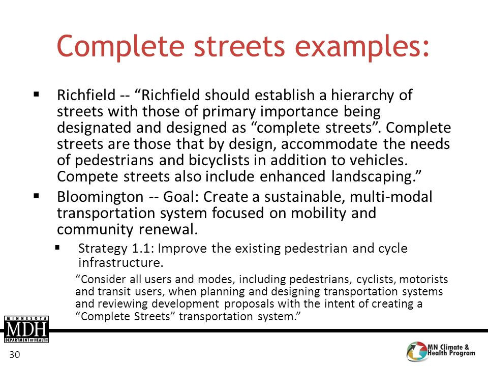 30 Complete streets examples: Richfield -- Richfield should establish a hierarchy of streets with those of primary importance being designated and des