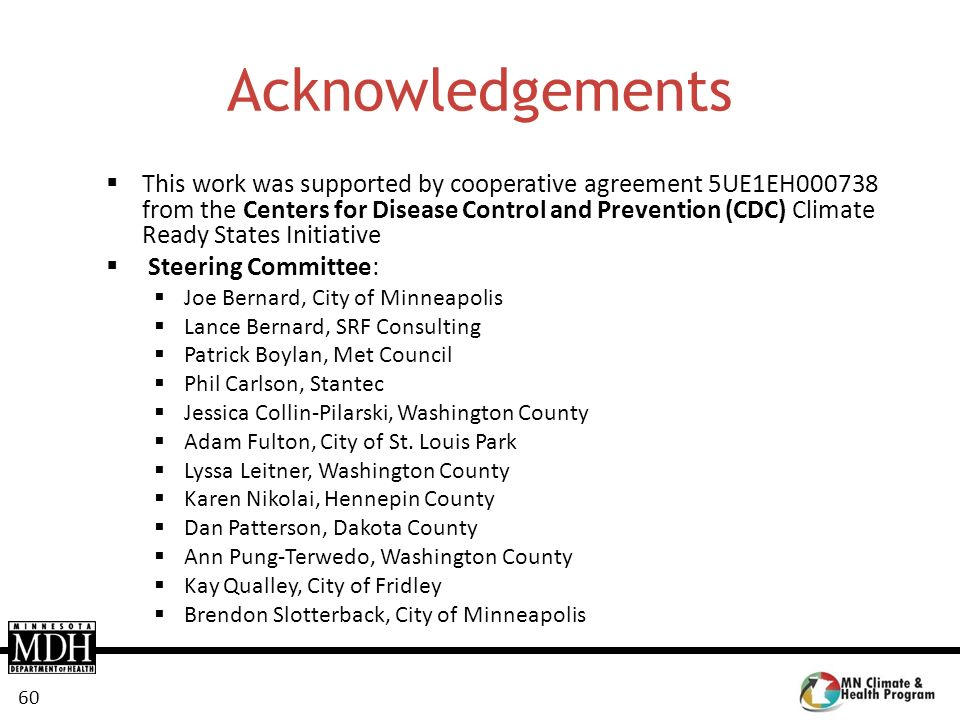 60 Acknowledgements This work was supported by cooperative agreement 5UE1EH000738 from the Centers for Disease Control and Prevention (CDC) Climate Re