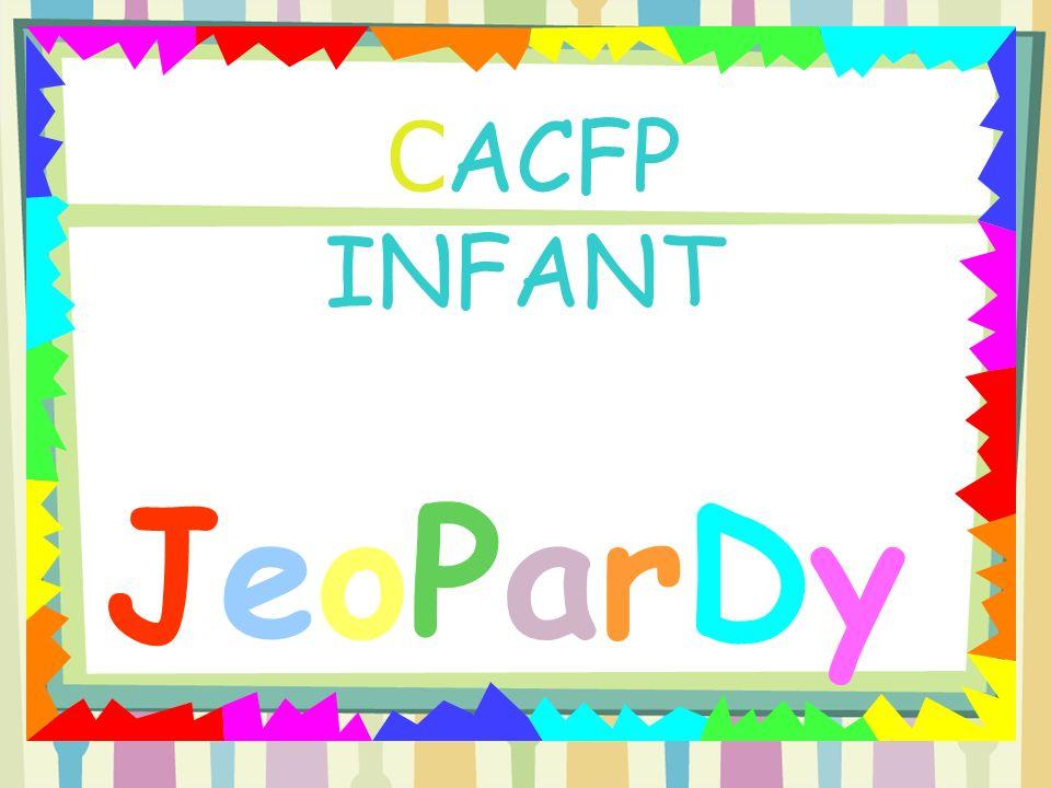 C ACFP INFANT JeoParDy!