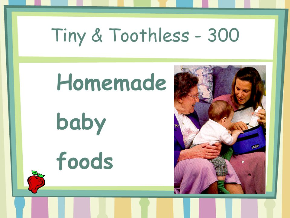 Tiny & Toothless - 200 The number of feedings that may be claimed daily per infant.