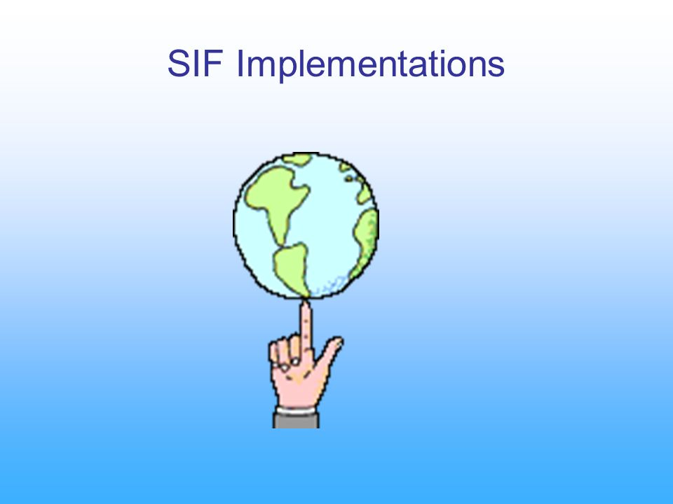 SIF Implementations