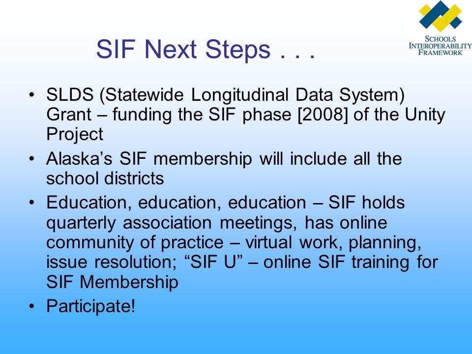 SIF Next Steps...