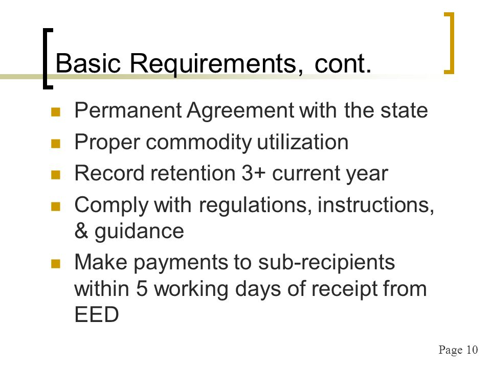 Page 10 Basic Requirements, cont.