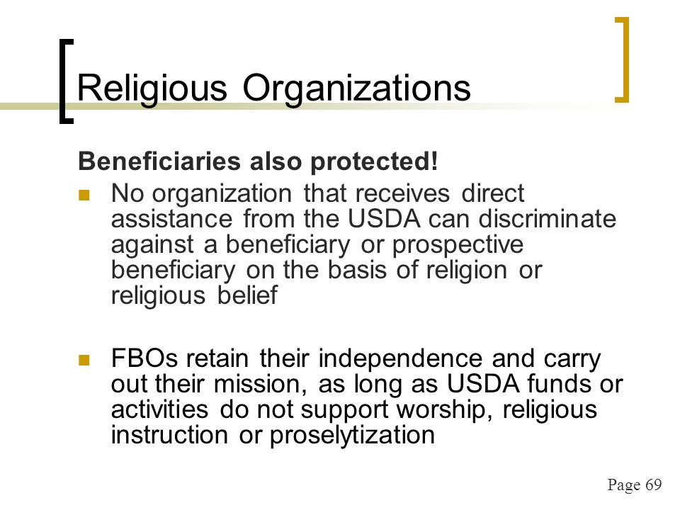 Page 69 Religious Organizations Beneficiaries also protected.