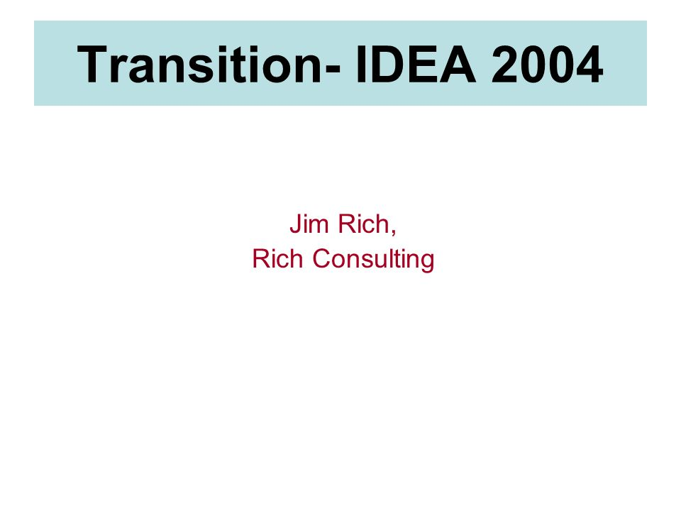 Agenda IDEA 2004 The Transition Process 1.Age-Appropriate Transition Assessments 2.Identifying the postsecondary goal(s) 3.Course of Study & Coordinated Set of Activities 4.Agency Linkages 5.Writing the IEP – Annual IEP Goals 6.Summary of Performance Process into Practice