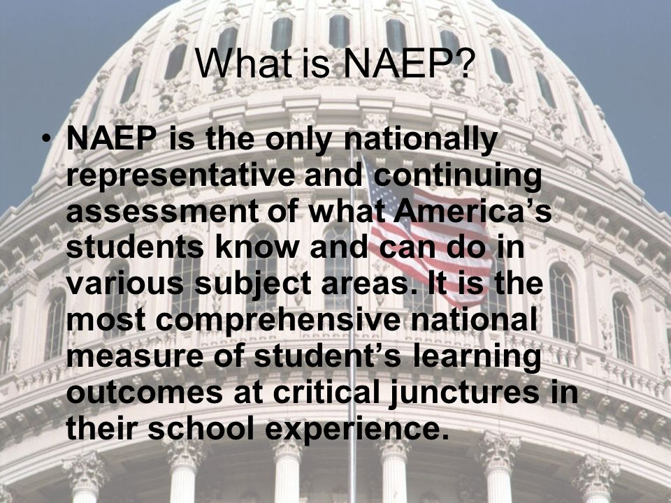 What is NAEP.