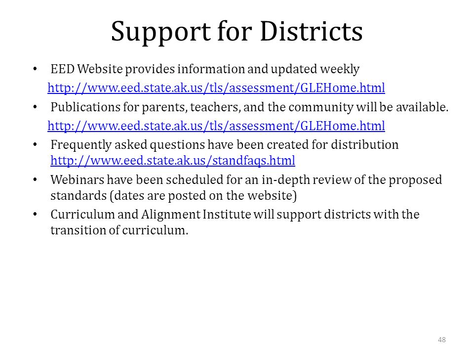 Support for Districts EED Website provides information and updated weekly   Publications for parents, teachers, and the community will be available.