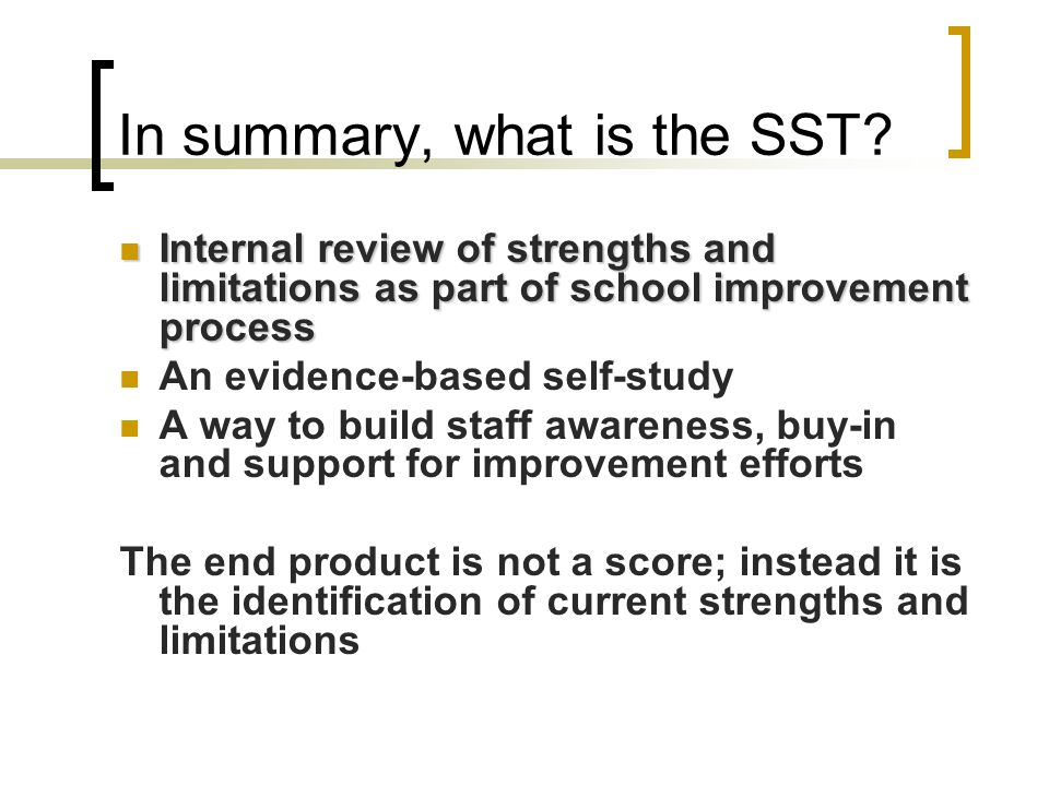 In summary, what is the SST.