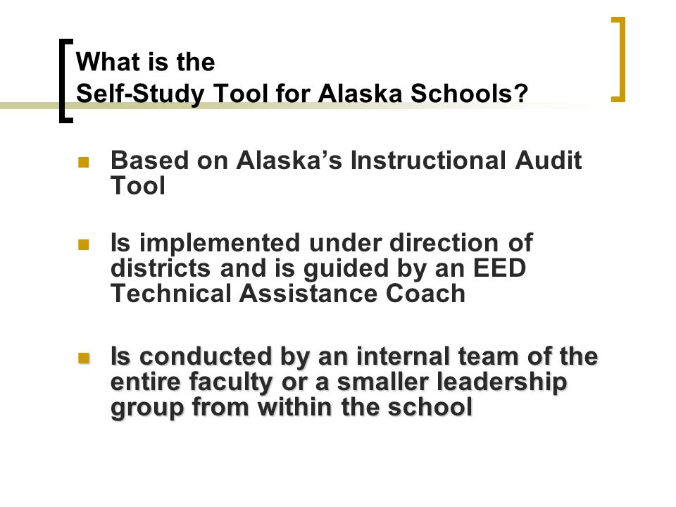 What is the Self-Study Tool for Alaska Schools.
