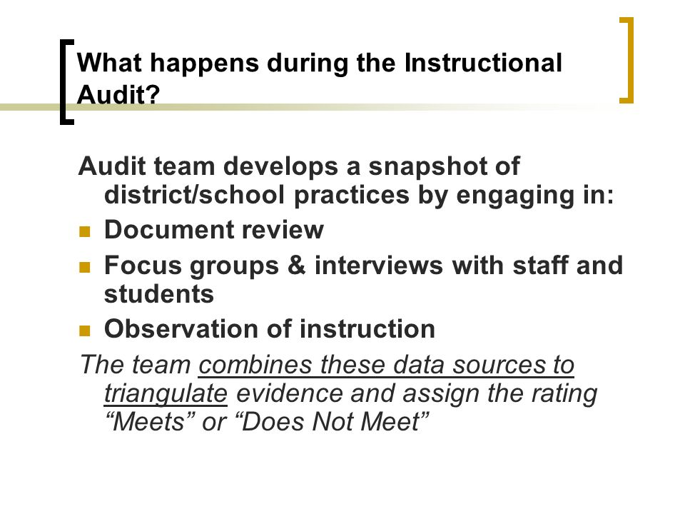 What happens during the Instructional Audit.