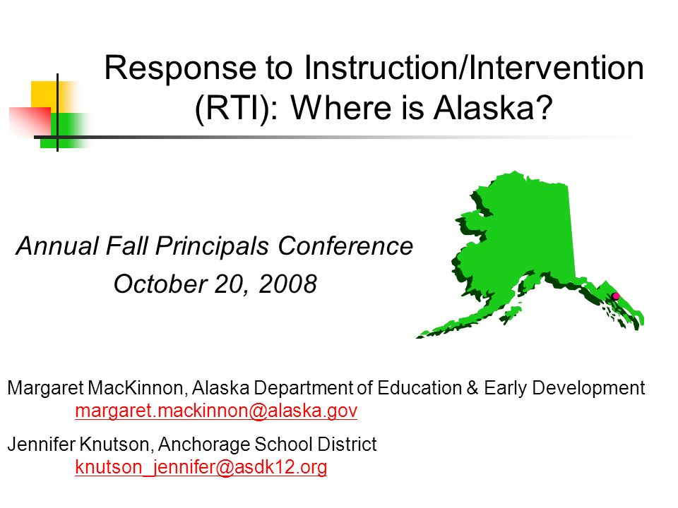 Response to Instruction/Intervention (RTI): Where is Alaska.