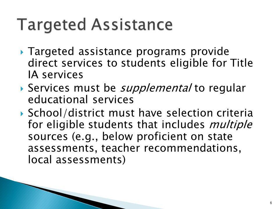 Only staff directly supported by IA funds (in whole or in part) are considered Title I staff (teachers, paraprofessionals) Only students who receive services are counted as Title I students for reporting purposes Must track types of services provided to eligible students All students eligible for IA services should receive them, even if eligible under other programs such as IC (Migrant) or IIIA (LEP) 7