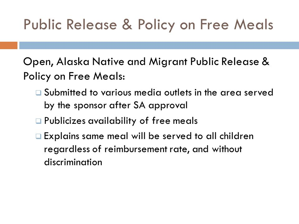 Public Release & Policy on Free Meals Open, Alaska Native and Migrant Public Release & Policy on Free Meals: Submitted to various media outlets in the