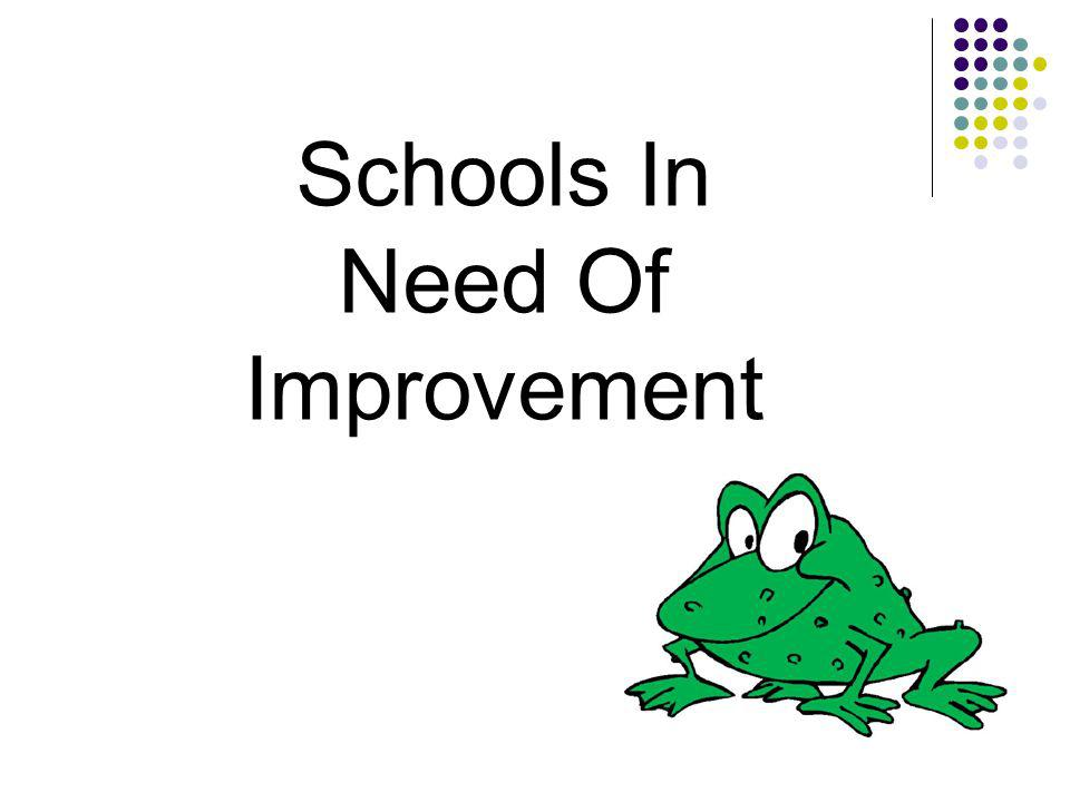 Schools In Need Of Improvement