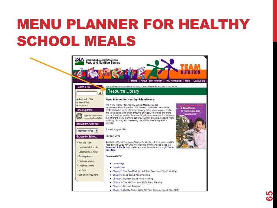 MENU PLANNER FOR HEALTHY SCHOOL MEALS 65