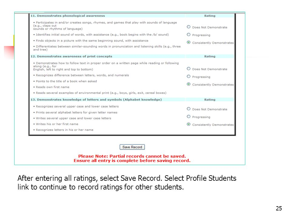 25 After entering all ratings, select Save Record. Select Profile Students link to continue to record ratings for other students.