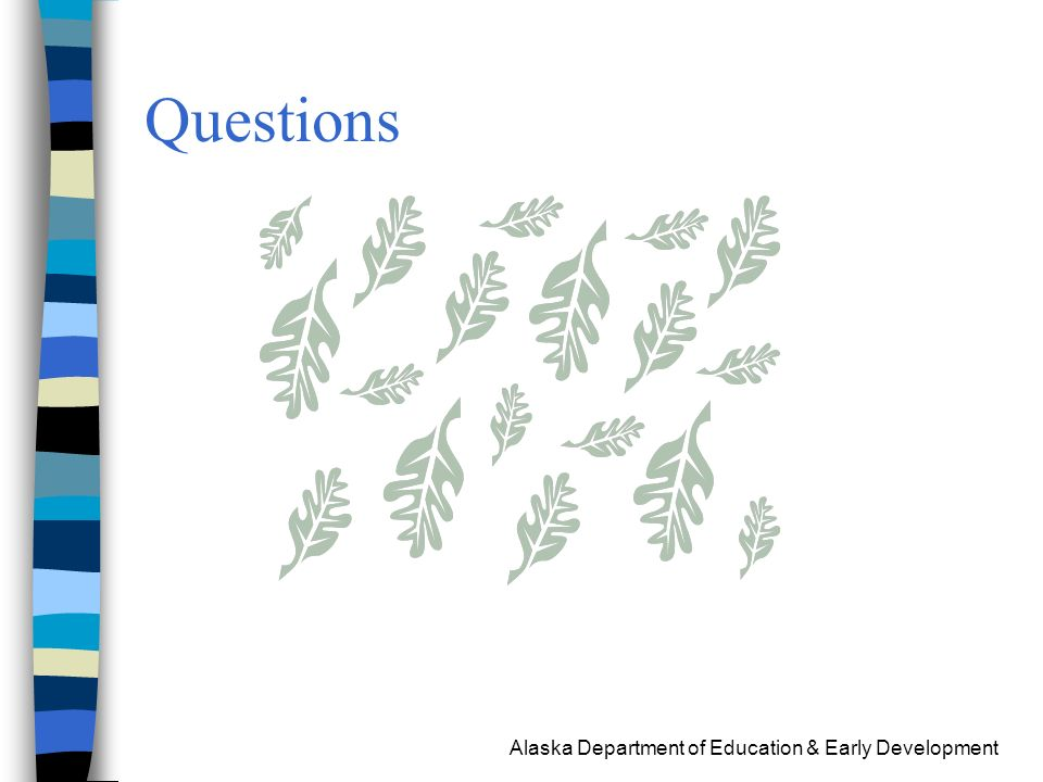 Alaska Department of Education & Early Development Questions