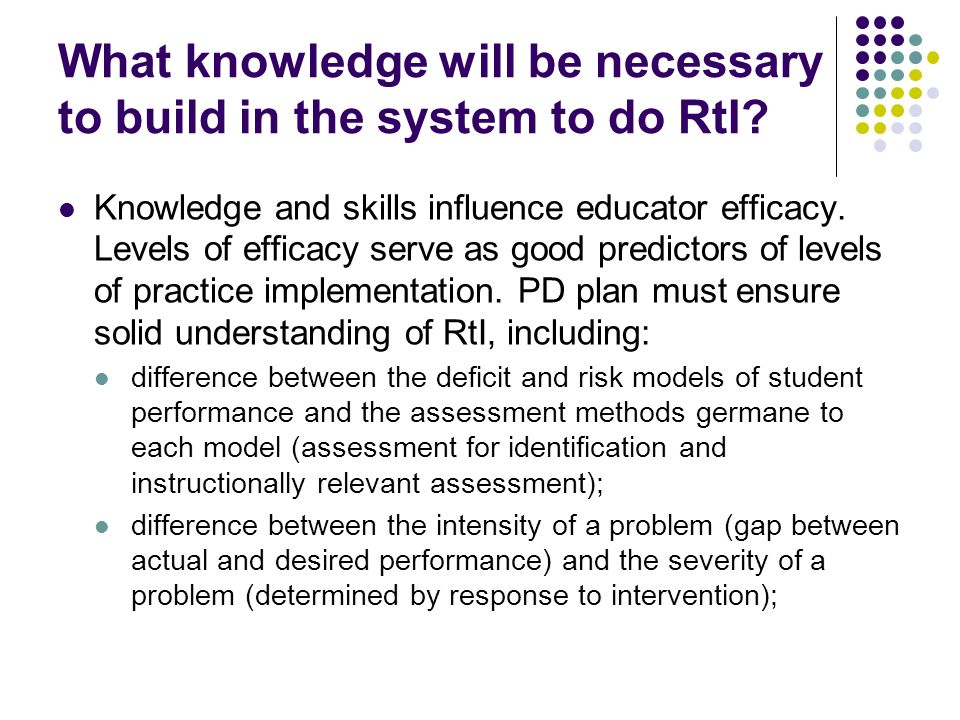 What knowledge will be necessary to build in the system to do RtI.