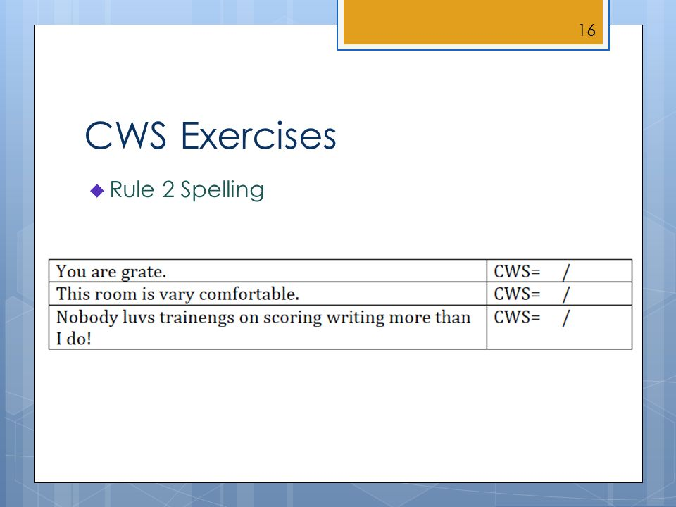 CWS Exercises Rule 2 Spelling 16