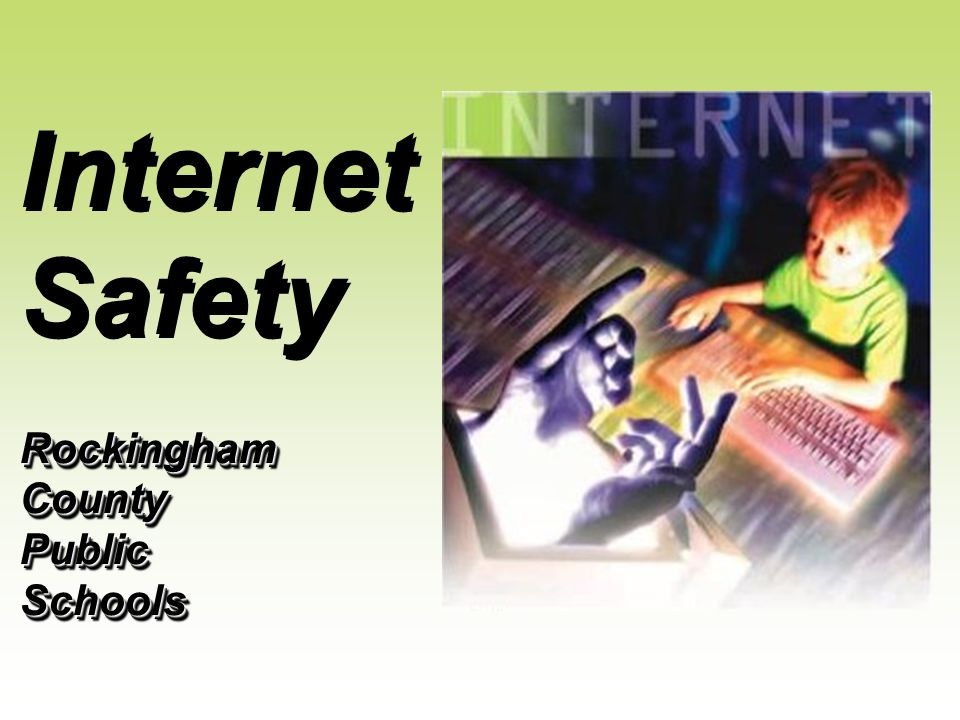 Rockingham County Public Schools Internet Safety Rockingham County Public Schools