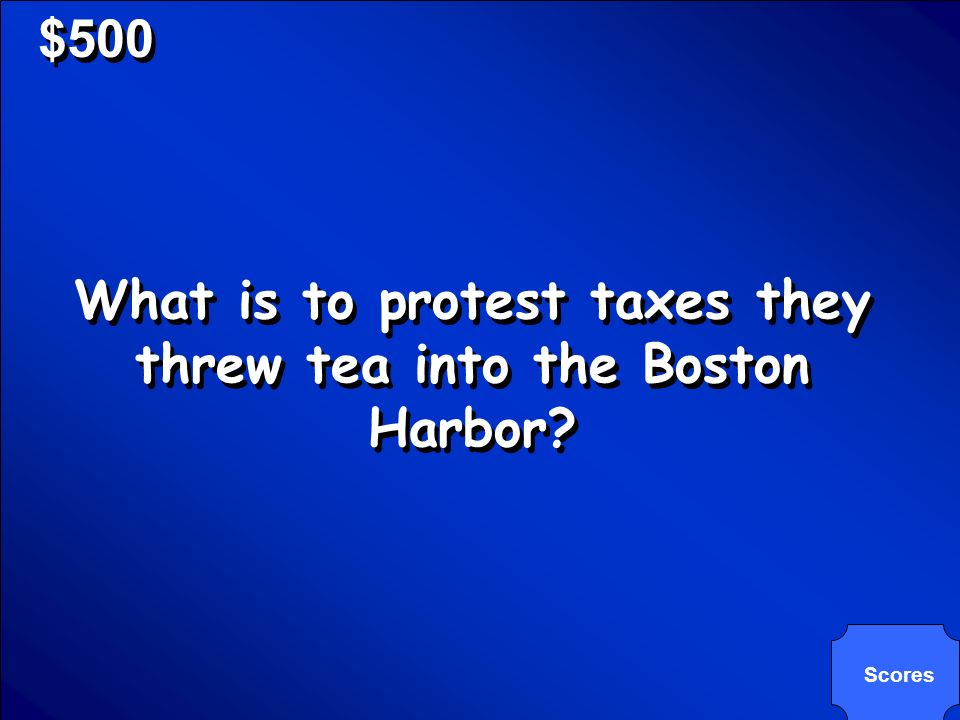 © Mark E. Damon - All Rights Reserved $500 The actions of the patriots at the Boston Tea Party