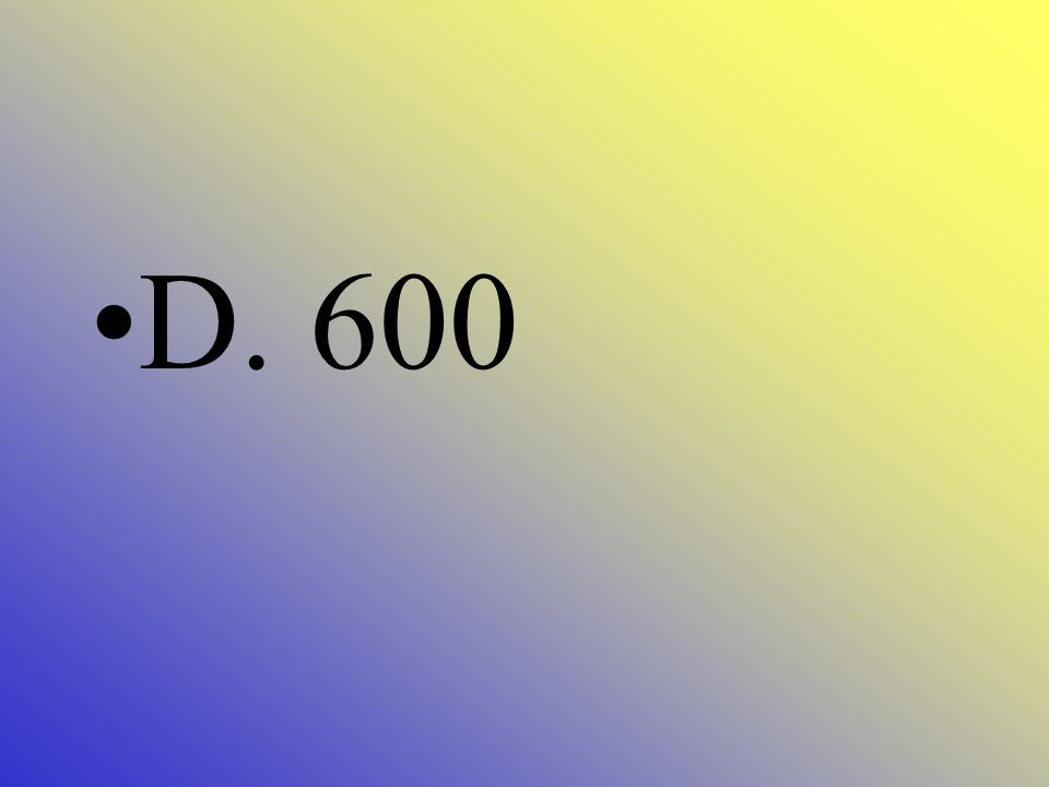 What is 589 rounded to the nearest hundred? A. 400 B. 500 C. 590 D. 600