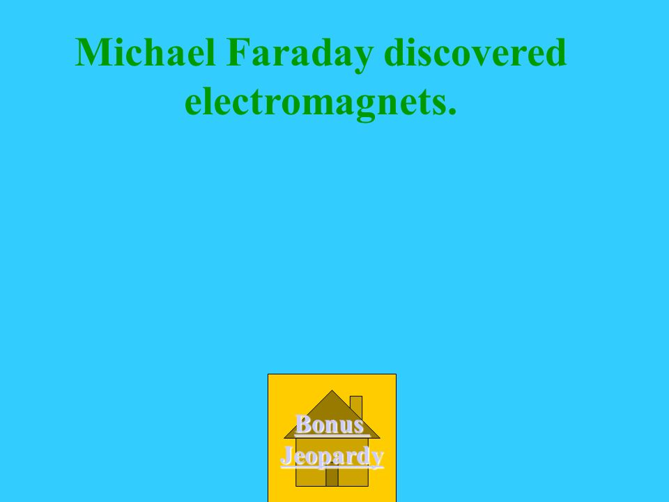 Who is known for doing lots of experiments with electromagnets? A. Thomas Edison B. Michael Faraday C. Ben Franklin D. Alexander Graham Bell